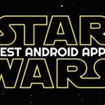Best Star Wars Android Apps