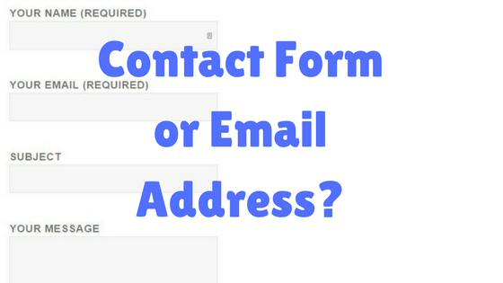Contact Form or Email Address?