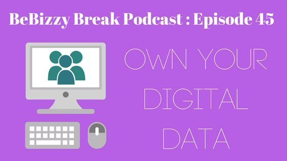 Own Your Digital Data – BBP EP 45
